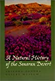 A Natural History of the Sonoran Desert (Arizona-Sonora Desert Museum)