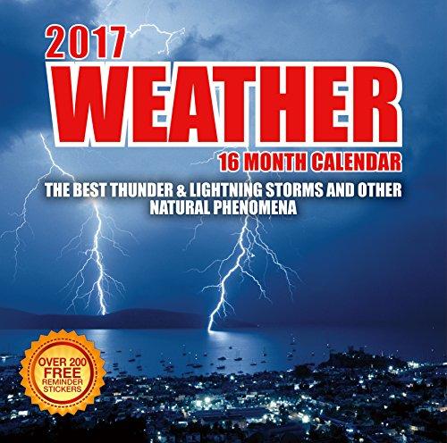 2017 Weather Events Calendar - 12 x 12 Wall Calendar 210 Free Reminder Stickers