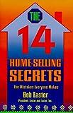 The Fourteen Home Selling Secrets, Robert C. Easter, 1885257007
