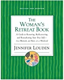 Woman's Retreat Book, Jennifer Louden, 0060776730