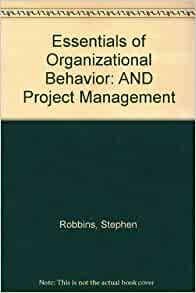 Essentials of organizational behavior robbins
