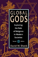 Global Gods: Exploring the Role of Religions in Modern Societies Paperback