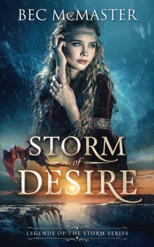 Storm Of Desire  Legends Of The Storm   Volume 2