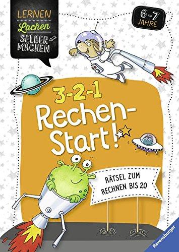 3-2-1 Rechen-Start!: Rätsel zum Rechnen bis 20 (Lernen Lachen Selbermachen) Taschenbuch – 11. Januar 2017 Ellen Müller Theresia Koppers Ravensburger Buchverlag 3473415669
