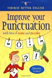 Improve Your Punctuation, Nicole Irving, 0746042388