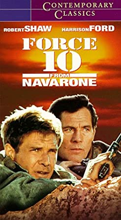 Amazon Com Force 10 From Navarone Vhs Harrison Ford Robert Shaw Edward Fox Franco Nero Barbara Bach Carl Weathers Richard Kiel Alan Badel Michael Byrne Philip Latham Angus Macinnes Michael Sheard Guy Hamilton Force 10 from Navarone