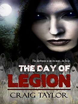 The Day of Legion by [Taylor,  Craig ]