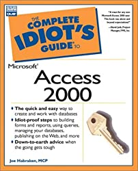 The Complete Idiot's Guide to Access 2000