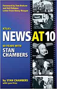 Ktla S News At 10 Sixty Years With Stan Chambers Stan
