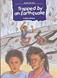 Trapped by an Earthquake, Kathryn Dahlstrom, 1559768274