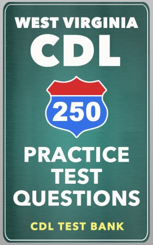 250 West Virginia CDL Practice Test Questions