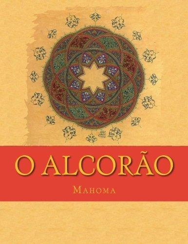 O Alcorão: Tradução Do Significados em Português Brazilian (Portuguese Edition)
