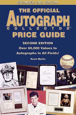 The Official Autograph Collector Price Guide: Over 60,000 Values to Autographs in All Fields! by Brand: Autograph Media/Odyssey