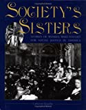Society's Sisters, Catherine Gourley, 0761328653