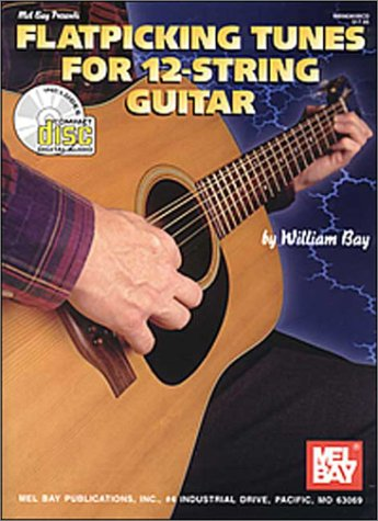 Flatpicking Tunes for 12-String Guitar  Book and CD