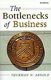 The Bottlenecks of Business