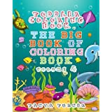 Toddler Coloring Book: The Big Book of Coloring Book