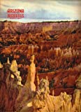 img - for Arizona Highways, April 1947 (Bryce Canyon, Southern Utah, Mormon Settlement) (Vol. 23, No. 4) book / textbook / text book