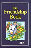 The Friendship Book 2005, Francis Gay, 0851168566