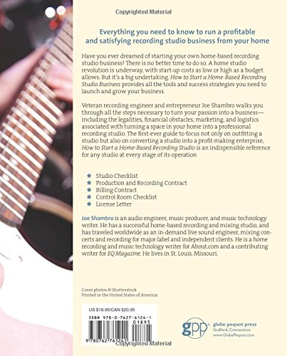 How to Start a Home-Based Recording Studio Business (Home-Based Business Series)