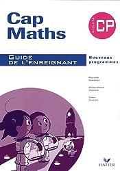 Cap Maths CP : Guide de l'enseignant