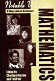 Notable Women in Mathematics, Charlene Morrow and Teri Perl, 0313291314