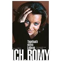 Ich, Romy: Tagebuch eines Lebens. Überarbeitete Neuauflage