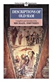 img - for Descriptions of Old Siam (Oxford in Asia Paperbacks) book / textbook / text book