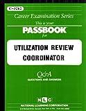 Utilization Review Coordinator, Jack Rudman, Jack Rudman, 0837332621
