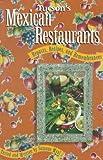 Tucson's Mexican Restaurants: Repasts, Recipes, and Remembrances