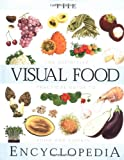 The Visual Food Encyclopedia, , 0028610067