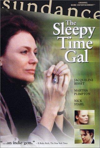 The Sleepy Time Gal ()
