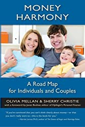 Money Harmony: A Road Map for Individuals and Couples