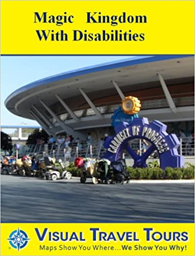 MAGIC KINGDOM TOUR WITH DISABILITIES - Self-guided Tour-