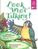 Look Who's Talking!, Mary Ann Christison and Sharron Bassano, 1882483332