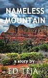 Nameless Mountain, Ed Teja, 1481168762