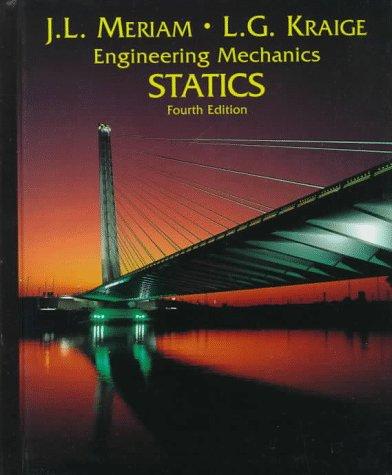Statics, Volume 1, Engineering Mechanics, 4th Edition