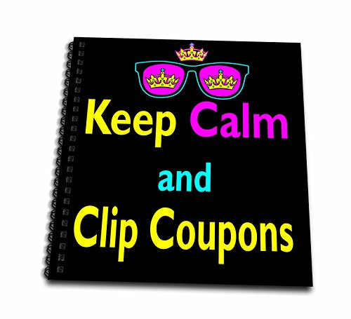 Dooni Designs CMYK Hipster Designs - CMYK Keep Calm Parody Hipster Crown And Sunglasses Keep Calm And Clip Coupons - Memory Book 12 x 12 inch - Sunglass Coupons