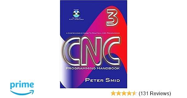 Cnc programming handbook third edition peter smid 9780831133474 cnc programming handbook third edition peter smid 9780831133474 amazon books fandeluxe Choice Image