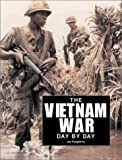 The Vietnam War Day by Day, Leo Daugherty, 1930983174