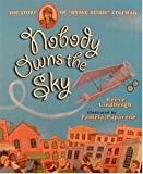 Nobody Owns the Sky, Reeve Lindbergh, 1564025330