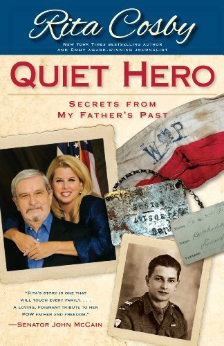 Quiet Hero: Secrets from My Father's Past by Cosby, Rita (May 18, 2010) Hardcover