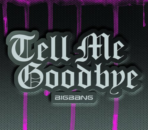 Tell Me Goodbye (Limited Edition full) (with CD + DVD + Goods)
