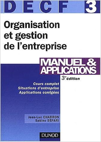 En ligne téléchargement DECF, numéro 3 : Organisation et gestion de l'entreprise : Manuel et applications pdf