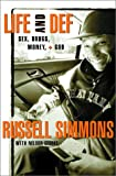Life and Def, Russell Simmons and Nelson George, 0609606077