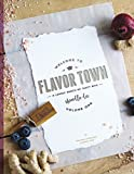Welcome to Flavor Town: A Lovely Bunch of Tasty Bits