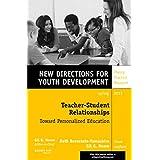 [Teacher-Student Relationships: Toward Personalized Education] (By: Beth Bernstein-Yamashiro) [published: May, 2013]