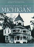 Buildings of Michigan, Kathryn Bishop Eckert, 0195093798