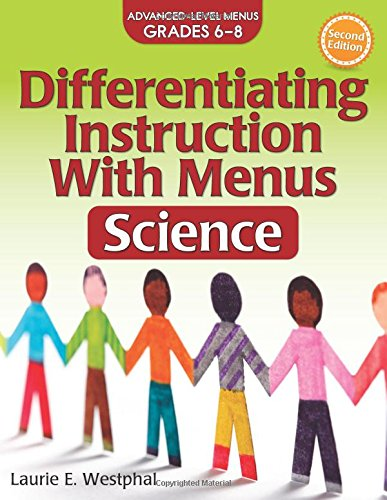 Differentiating Instruction with Menus: Science (Grades 6-8) (2nd ed.)