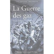 GUERRE DES GAZ 1915-1918 (LA)